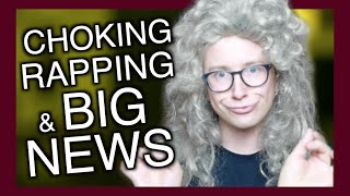 Video CHOKING, RAPPING & VERY BIG NEWS