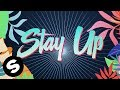 Sophie Francis - Stay Up (Official Lyric Video)