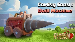 3rd Siege Machine |Drill Machine in Clash of Clans| Fan Ideas #9 (With Timelapses)