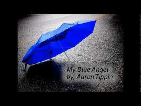 My Blue Angel - Aaron Tippin video