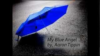 Watch Aaron Tippin My Blue Angel video