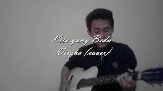 download lagu Virzha - Kita Yang Beda Cover gratis