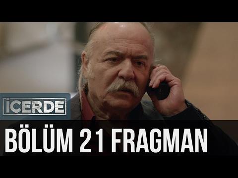 İçerde 21. Bölüm Fragman