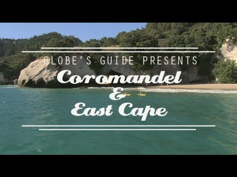 GLOBE'S GUIDE - Coromandel & East Cape - The ultimate video travel guide to New Zealand
