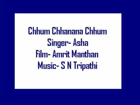Chhum Chhanana Chhum- Asha (Amrit Manthan)