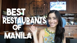 The Best Restaurants of Manila (Philippines FoodTrip)