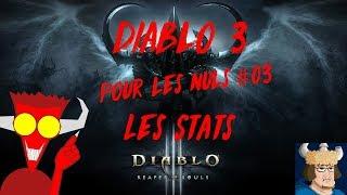 Diablo pour les nuls #3 / Le parangon et les stats/ Avec Damdevil ! / FR