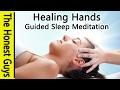 DEEP SLEEP MEDITATION Healing Hands - Guided Sleep Talk down
