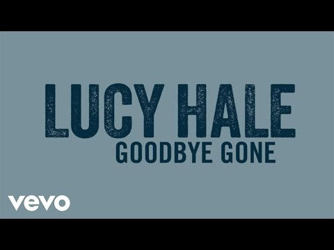 Lucy Hale - Goodbye Gone (Audio Only)