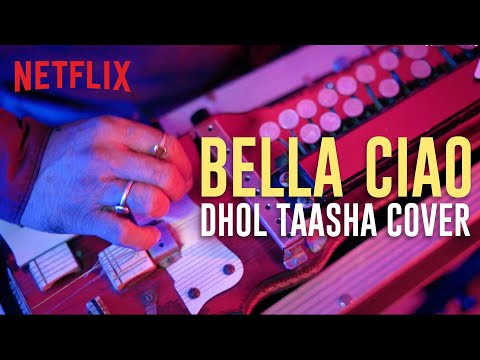 Bella Ciao Indian Version | Dhol Taasha Cover | Money Heist | Netflix India