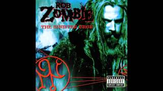 Watch Rob Zombie Scum Of The Earth video