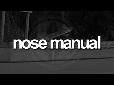 Nose Manual: First-Person Skateboarding.