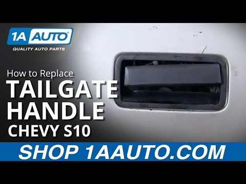 How To Install Replace Tailgate Handle Chevy S10 Pickup Truck GMC S15 Sonoma 98-04 1AAuto.com