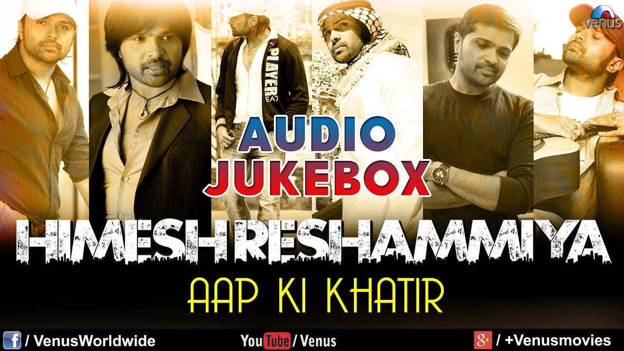 Himesh Reshammiya Songs Download