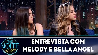 Entrevista com Melody e Bella Angel | The Noite (04/07/18)