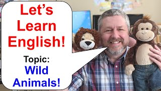 Let's Learn English! Topic: Wild Animals