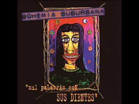 Bohemia Suburbana - El Vaso