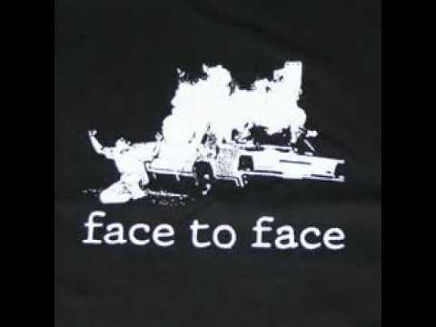Face To Face - That