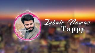 Pashto New Song 2019 | Zubair Nawaz | new Tappy pashto Hd