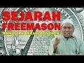 Ustaz Auni Mohamad 2017 - Sejarah FREEMASON Yang Ramai Orang Tak Berani BONGKAR