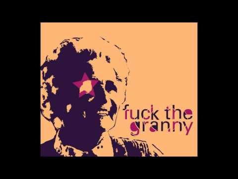 Fuck The Granny-  Black Lady  (new Mix) video