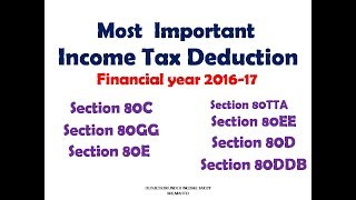 Income Tax Deductions FY 2016-17 AY 2017-18 |Most Important Deductions under Income Tax |Section 80