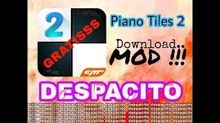 download lagu Despacito In Piano Tiles 2 + Mod Android gratis