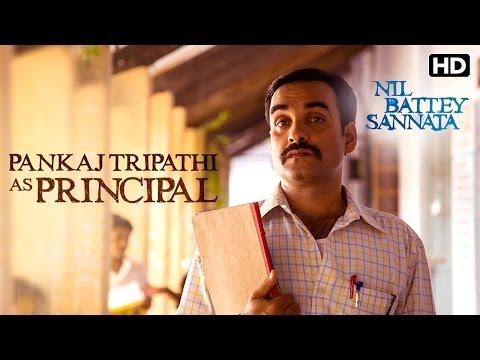 Pankaj Tripathi As Principal & Maths Teacher | Making Of The Film | Nil Battey Sannata