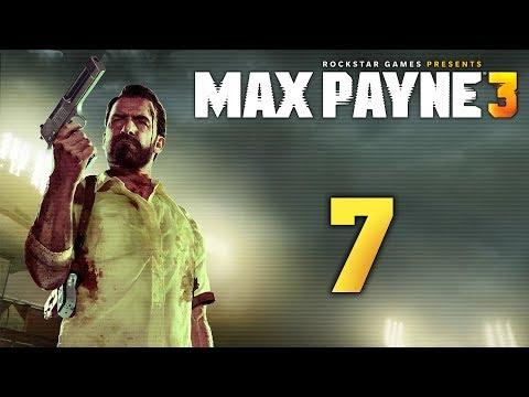 Max Payne 3 - Прохождение игры на русском [#7] | PC