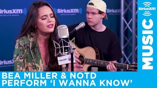 Notd Featuring Bea Miller I Wanna Know Live At The The Siriusxm Studios