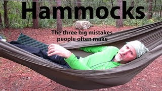 HAMMOCKS - The three big mistakes people often make