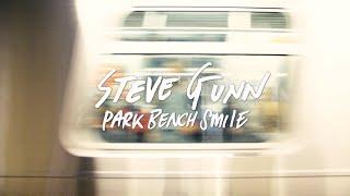 """Steve Gunn - """"Park Bench Smile"""""""
