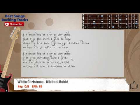 White Christmas - Michael Buble Bass Backing Track With Scale, Chords And Lyrics