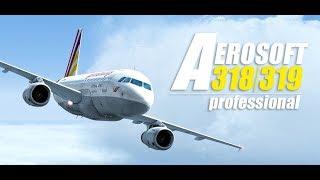 【A319/P3D V4.3】New Release Aerosoft A319 Test Flight!!【P3D/FSX/JAPAN】