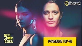 Prambors Top 40 Week of March 25, 2017  Lagu Barat Terbaru Terpopuler Saat Ini