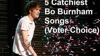 5 Catchiest Bo Burnham Songs (Voters Choice)