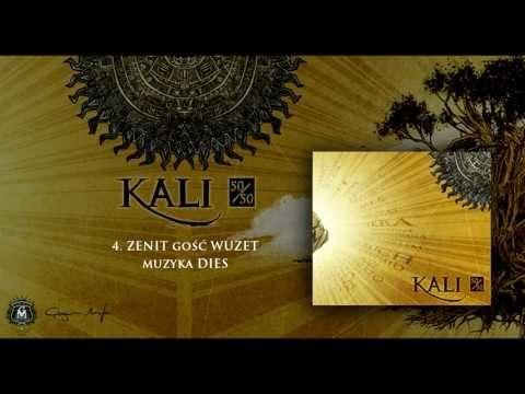 04. Kali ft. Wuzet - Zenit (prod. Dies)