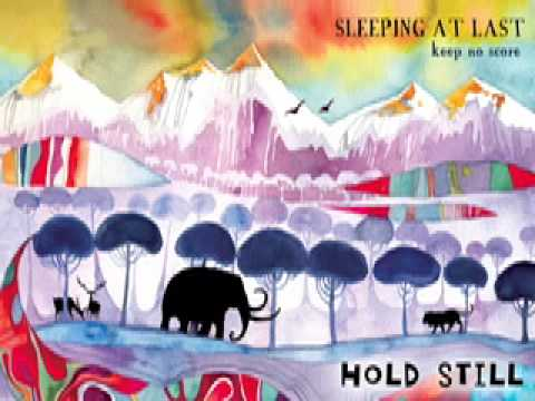 sleeping at last - hold still