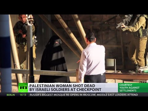 'IDF saying woman had a knife, trying to justify unjustifiable action'