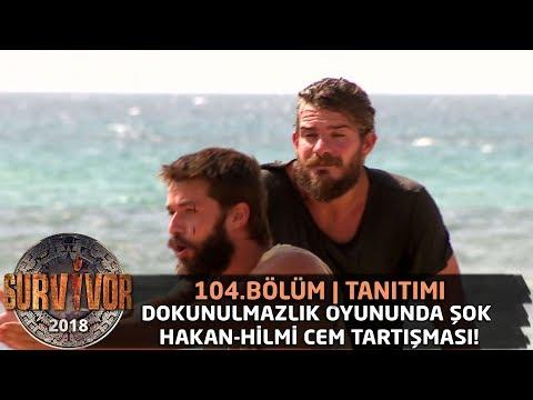 Dokunulmazlık oyununda şok Hakan-Hilmi Cem tartışması! | Survivor 2018 | 104. Bölüm Tanıtımı