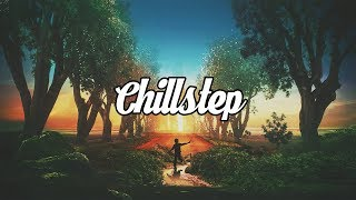 Download Lagu Chillstep Mix 2017 [2 Hours] Gratis STAFABAND
