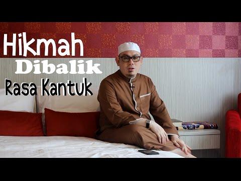 Ust. Ahmad Zainuddin - Hikmah Dibalik Rasa Kantuk