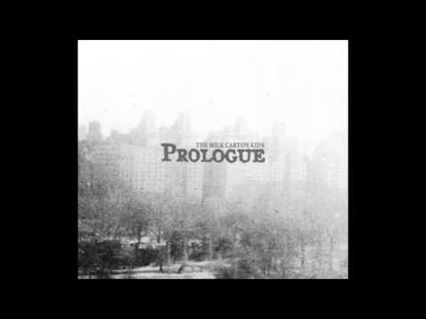 The Milk Carton Kids - Prologue (Full Album)
