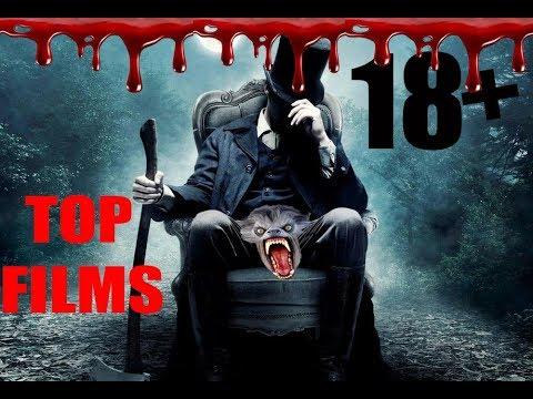 Топ-7 !18+ новых крутых фильмов ужасов 2018 года, ЛУЧШИЕ НОВЫЕ ФИЛЬМЫ УЖАСОВ 2018 18+!!!
