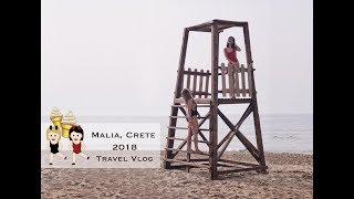 Malia, Crete 2018 TWINS - 03 2019 Travel Vlog