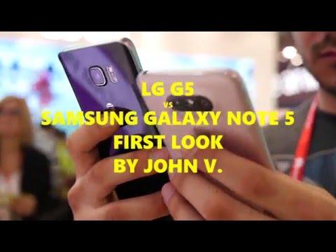 LG G5 Vs Samsung Galaxy Note 5: First Look