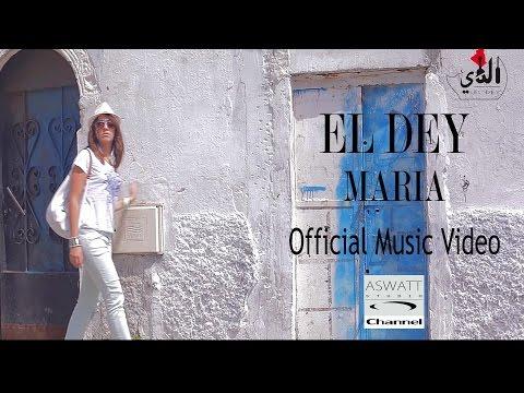 EL DEY   Maria  Clip Officiel 2013