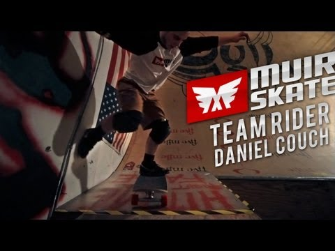 Muir Team Rider Edit - Daniel Couch