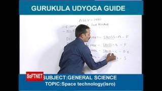GURUKULAM  ||   General Science - Space Technology(ISRO)   ||  Aade Satyanarayana