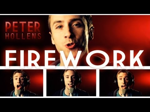 Katy Perry Firework - A cappella Cover - Peter Hollens - beatbox